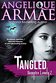 Tangled (Vampire Lovely 2) by [Armae, Angelique]