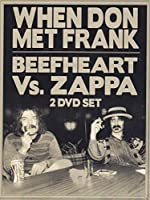 Beefheart Vs. Zappa: When Donmet Frank [DVD]