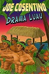 Drama Luau: A Nicky & Noah Mystery (Nicky & Noah Mysteries Book 4) (English Edition)