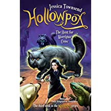 Hollowpox: The Hunt for Morrigan Crow: Nevermoor 3