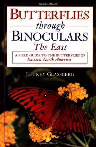 Download Butterflies Through Binoculars: The East (Butterflies Through Binoculars Series) 0195106687