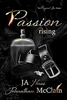 Passion Rising (Original Sin Book 4) by [Huss, JA, McClain, Johnathan]