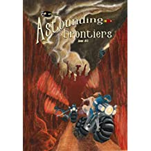 Astounding Frontiers #3: Give us 10 minutes and we will give you a world