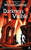 Darkness Visible: With an introduction by Philip Hensher (English Edition)