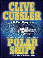 Polar Shift: A Kurt Austin Adventure (The Numa Files)