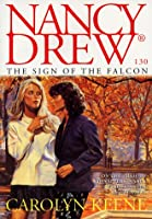 The SIGN OF THE FALCON (NANCY DREW 130) (NANCY DREW ON CAMPUS)