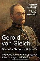 Gerold von Gleich - General, Chronist, Gelehrter