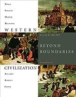 Western Civilization: Beyond Boundaries, 1300-1815