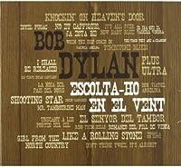 Escolta Ho En El Vent Tribute to Bob Dylan