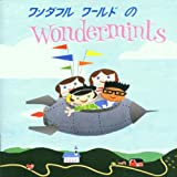 Wonderful World of(Wondermints)