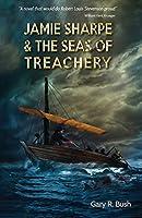 Jamie Sharpe & the Seas of Treachery