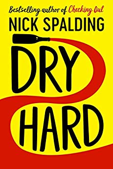 Dry Hard by [Spalding, Nick]
