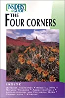 Insiders' Guide to the Four Corners (The Insider's Guide)