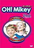 OH!Mikey 2nd. [DVD]