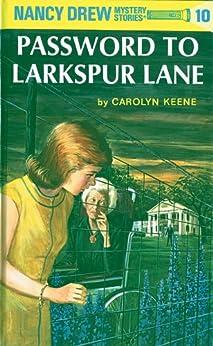 Nancy Drew 10: Password to Larkspur Lane by [Keene, Carolyn]