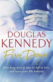 Five Days by [Kennedy, Douglas]