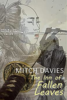 [Davies, Mitch]のThe Inn of Fallen Leaves (English Edition)