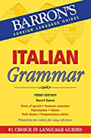 Italian Grammar (Barron's Grammar)