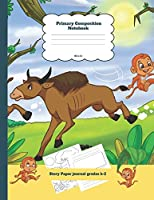 Primary Composition Notebook Story Paper Journal Grades k-2: Dashed Midline and Picture Space School Exercise Book Plus Monkey 3 Theme Coloring Pages 3 (The Lucky Monkey 3 Notebook)