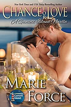 Chance for Love: A Gansett Island Novella, book 10.5 (McCarthys of Gansett Island Series) by [Force, Marie]