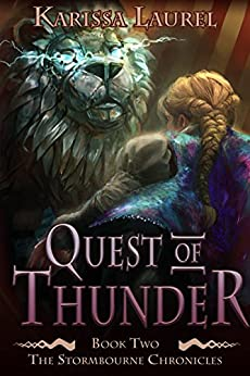 Quest of Thunder: A Young Adult Steampunk Fantasy (Stormbourne Chronicles Book 2) by [Laurel, Karissa]