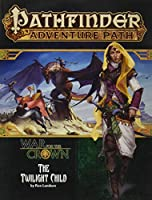 Twilight Child: War for the Crown (Pathfinder Adventure Path)