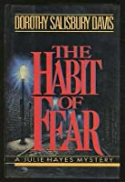 The Habit of Fear