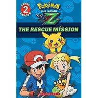 The Rescue Mission (Pokemon: Scholastic Readers, Level 2)