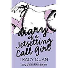 Diary of a Jetsetting Call Girl