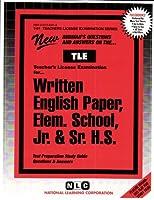 The Written English Paper: Elementary School, Junior High School, Senior High School (Teachers License Examination Series)