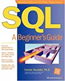 SQL: A Beginner's Guide (Beginner's Guide. (Osborne Mcgraw-Hill))