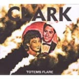 Totems Flare by Clark (2009-07-21)