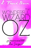 The Wonderful Wizard Of Oz: Deluxe Edition