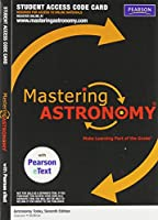 Mastering Astronomy with Pearson eText Student Access Code Card for Astronomy Today (ME Component)