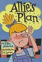 Allie's Plan (Scott Foresman Reading: Yellow Level)