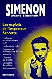 Simenon avant Simenon : Les exploits de l'inspecteur Sancette