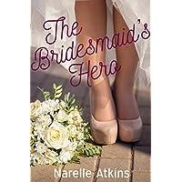 The Bridesmaid's Hero: A Snowgum Creek Novella (English Edition)