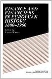 Finance and Financiers in European History 1880–1960 画像