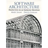 Software Architecture: Perspectives on an Emerging Discipline