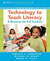 Technology to Teach Literacy: A Resource for K-8 Teachers (2nd Edition) [並行輸入品]