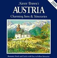 Karen Brown's Austria: Charming Inns & Itineraries 2000 (Karen Brown's Austria. Charming Inns and Itineraries)