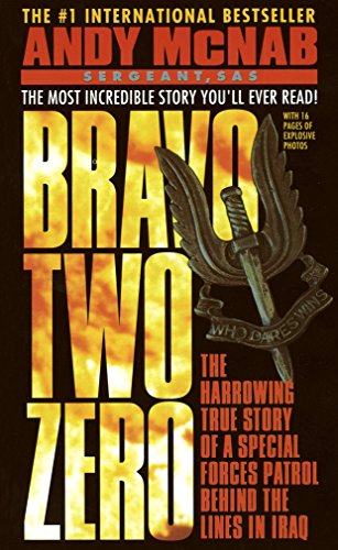 Download Bravo Two Zero: The Harrowing True Story of a Special Forces Patrol Behind the Lines in Iraq 0440218802
