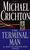 Terminal Man by Michael Crichton(1996-07-04)