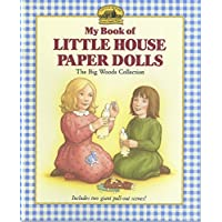 My Book of Little House Paper Dolls (Little House Merchandise)