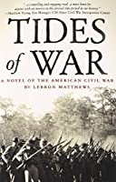 Tides of War: A Novel of the American Civil War