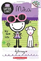 Mika: My New Life (Lotus Lane. Scholastic Branches)