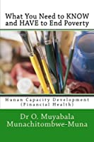 What You Need to Know and Have to End Poverty: Hunan Capacity Development (Financial Health)