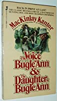 The Voice of Bugle Ann and the Daughter of Bugle Ann