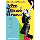 アフロダンスグルーヴ DVDーAfro Dance Groove