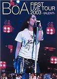 BoA FIRST LIVE TOUR 2003 -VALENTI- [DVD]